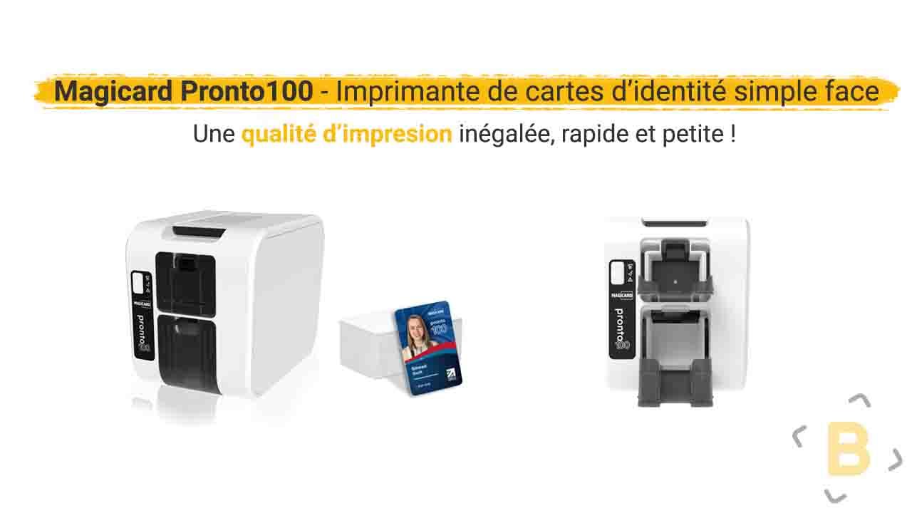 Magicard Pronto100 | Nouvelle imprimante cartes & badges PVC